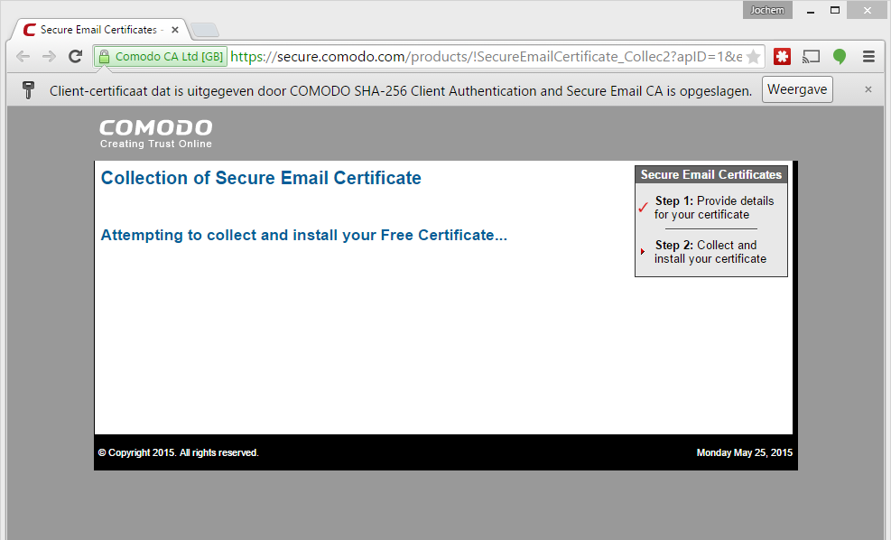Het certificaat is nu toegevoegd aan je besturingssysteem