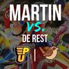 Martin vs. de Rest