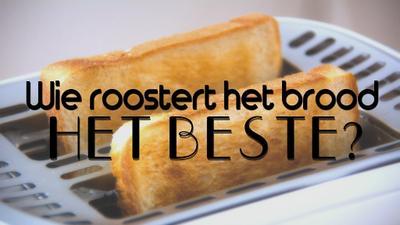Test: Welke broodrooster is het beste?