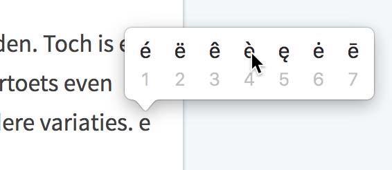 Houd een klinker even ingedrukt in macOS en je ziet een keuzemenu met opties