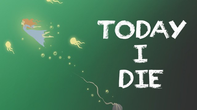 Today I die