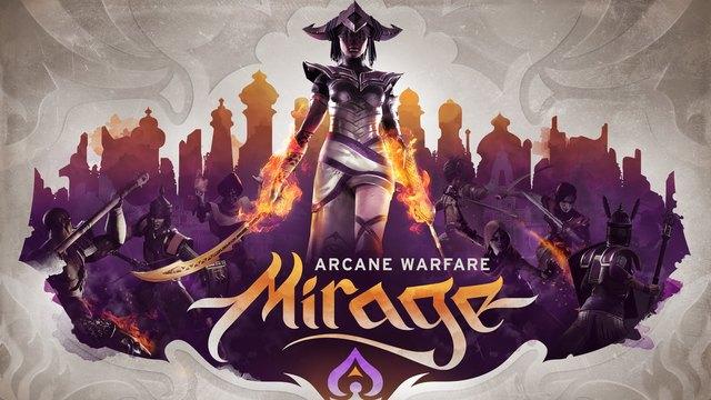 Mirage Arcane Warfare