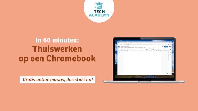 Gratis cursus Thuiswerken op je Chromebook