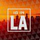 IG in LA