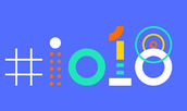 Google I/O 2018