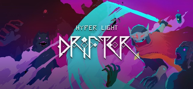 Hyper Light Drifter