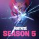 Season 5 Fortnite Battle Royale